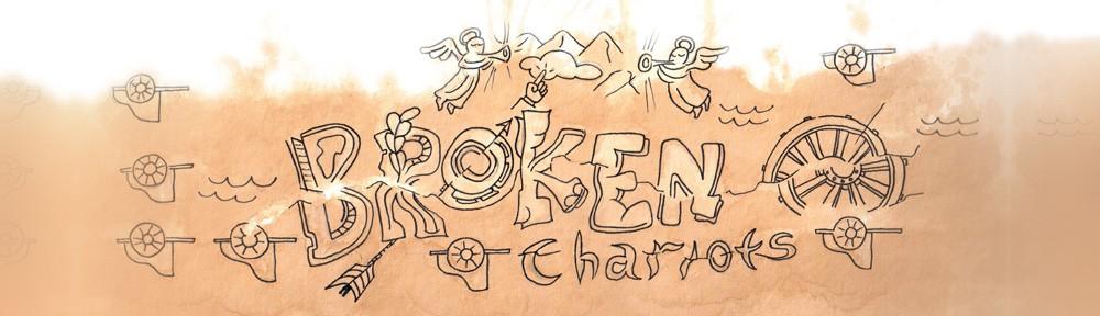 Broken Chariots